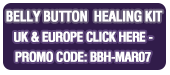 The Belly Button Healing Kit - UK and Europe